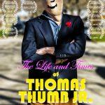 The Life and Times of Thomas Thumb Jr